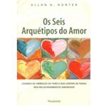 Seis Arquetipos do Amor, os - Pensamento