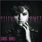 Selena Gomez - Stars Dance/deluxe