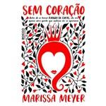 Sem Coração - 1ª Ed.