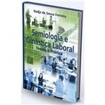 Semiologia e Ginastica Laboral - Atheneu Rj