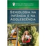 Semiologia na Infancia e na Adolescencia