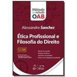 Serie Metodo de Estudo Oab - Etica Profissional e