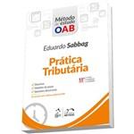 Série Método de Estudo OAB - Prática Tributária - 11ª Edição (2018)