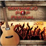 Sertanejo Pop Festival 2012 - Varios