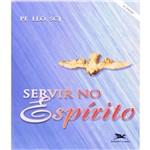 Servir no Espirito