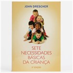 Sete Necessidades Básicas da Criança