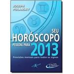 Seu Horoscopo Pessoal para 2013