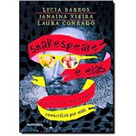 Shakespeare e Elas: Clássicos do Grande Bardo Reescritos por Elas