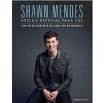 Shawn Mendes - Edicao Especial para Fas - Sextante