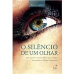 Silêncio de um Olhar, o