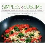 Simples e Sublime-Culinaria Veget.P/A Vida Moderna
