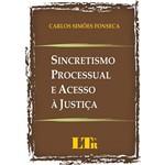 Sincronismo Processual e Acesso à Justiça