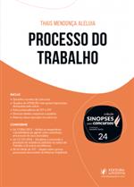 Sinopses para Concursos - V.24 - Processo do Trabalho (2019)