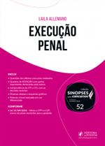 Sinopses para Concursos - V.52 - Execução Penal (2019)
