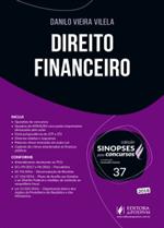 Sinopses para Concursos - V.37 - Direito Financeiro (2018)