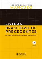 Sistema Brasileiro de Precedentes: Natureza, Eficácia, Operacionalidade (2019)