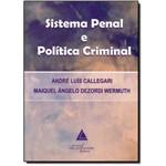 Sistema Penal e Política Criminal