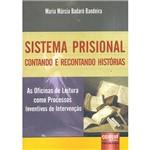 Sistema Prisional: Contando e Recontando Histórias