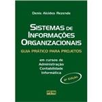 Sistemas de Informaçoes Organizacionais - Guia Pratico para Projetos - 4ª Ed. 2010