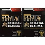 Skeletal Trauma: Basic Science, Management, And Reconstruction, 2-Volume Set (Revised)