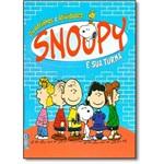 Snoopy e Sua Turma - Quadrinhos e Atividades