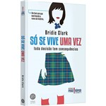 Só se Vive uma Vez (vol. 2 Pense Rápido) - 1ª Ed.