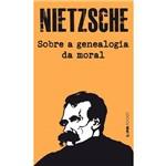 Sobre a Genealogia da Moral - um Escrito Polêmico