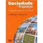 Sociedade e Espaço: Geografia Geral e do Brasil
