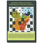 Sociedade, Espaco e Politicas Territoriais na Am01