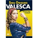 Sou Dessas - Valesca - Best Seller