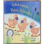 Splish, Splash, Patos Agitados - Abracos e Afagos