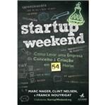 Startup Weekend - Como Levar uma Empresa - Alta Books