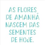 Stencil 14x14 Simples 2213 Frase as Flores