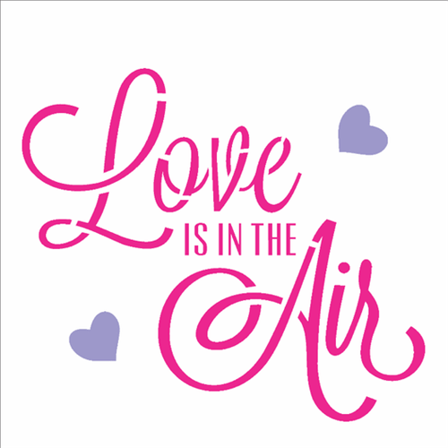 Stencil 14x14 Simples 2338 Frase Love Is In The Air