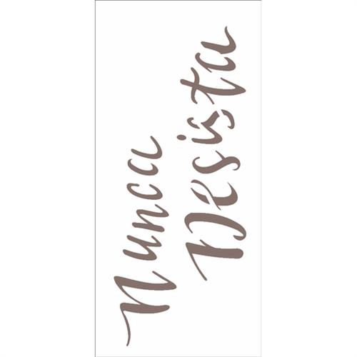 Stencil 7x15 OPA 2488 Frase Nunca Desista