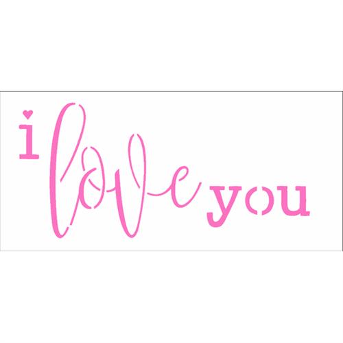 Stencil 7x15 OPA 2323 Frase I Love You