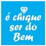 Stencil Litocart 20x20 LSQ-164 é Chique Ser do Bem