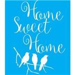 Stencil para Pintura 25x20 Home Sweet Home e 3 Pássaros Lsg-020 - Litocart