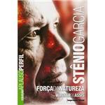 Stenio Garcia - Forca da Natureza - Codice Comercio Distrib.e Casa Edit.ltda