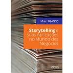 Storytelling e Suas Aplicações no Mundo dos Negócios