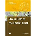 Stress Field Of The Earth's Crust [With DVD ROM]