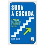 Suba a Escada - 1ª Ed.