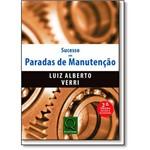 Sucesso em Paradas de Manutencao - Qualitymark