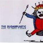 Sugarplastic,the - Bang, The Earth I