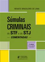 Súmulas Criminais do STF e STJ Comentadas (2019)