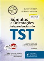 Súmulas e OJs do TST - Organizadas por Assunto - Indicado para 2ª Fase OAB (2018)