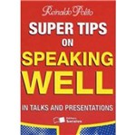 Super Tips On Speaking Well - Saraiva