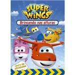 Super Wings - Brincando Nas Alturas