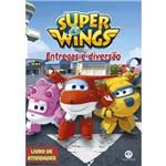 Super Wings - Entregas e Diversão