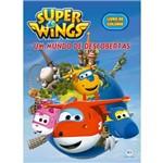 Super Wings - um Mundo de Descobertas